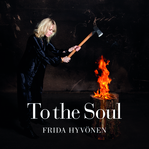 Frida Hyvönen_To The Soul