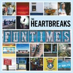 The Heartbreaks_Funtimes