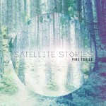 Satellite Stories Pine Trails