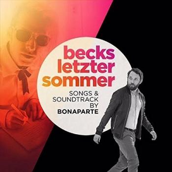 bonaparte-becks-letzter-sommer-songs-soundtrack