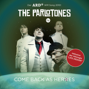 the_parlotones_come_back_as_heroes_single_cover