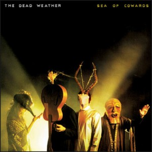 The-Dead-Weather-Sea-Of-Cowards-504642