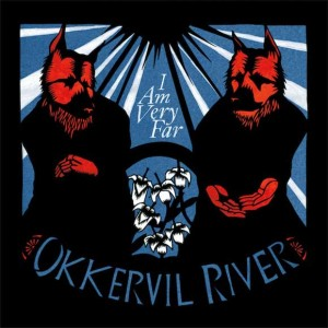 Okkervil-River-I-Am-Very-Far
