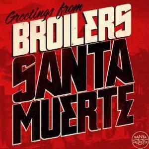 Broilers+Santa+Muerte+Cover