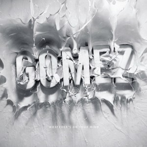 Gomez-Whatevers-On-Your-Mind-300x300