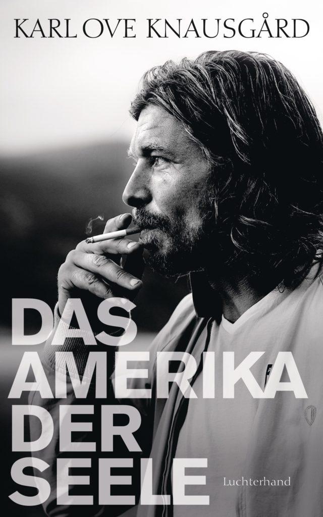 Das Amerika der Seele von Karl Ove Knausgard