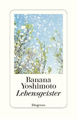 Banana Yoshimoto Lebensgeister